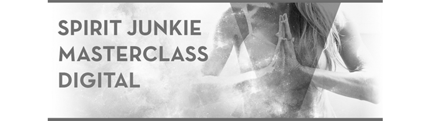 Spirit Junkie Masterclass Digital